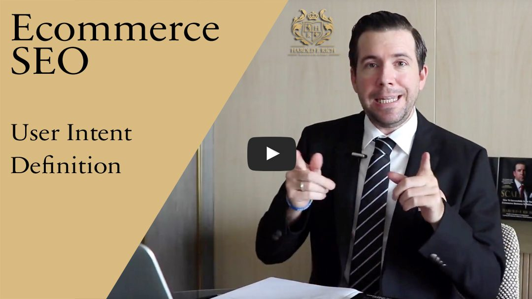 Ecommerce SEO – User Intent Definition